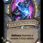 旧神のささやき新カード「Faceless Summoner」を見た反応は?「運ゲーがまた加速」「実質7.5マナだから完全に出し得」「中立とは言わんがローグにくれよ」