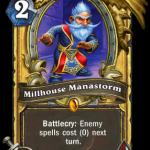 MillhouseManastorm
